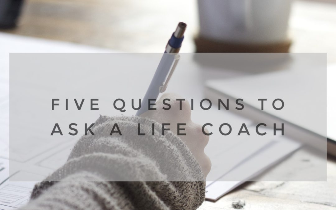 Have You Been Thinking About Working With A Life Coach?